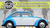 Jbugs VW Beetle Rear Brake Shoe Replacement and Adjustment