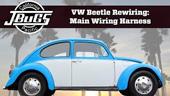 Jbugs VW Beetle principal instalación del arnés de cableado